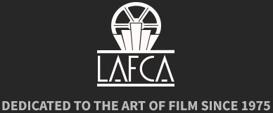 LAFCA - Dedicated to the art of film since 1975